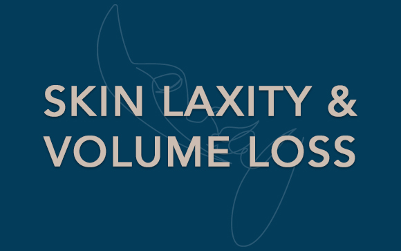 skin laxity and volume loss